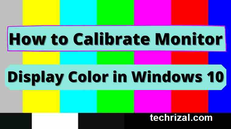 How to calibrate monitor display color in windows 10
